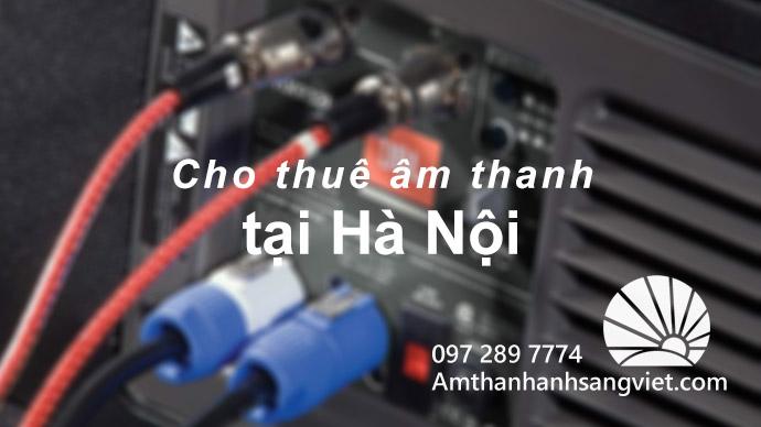 Chuyên cho thuê âm thanh tại Hà Nội