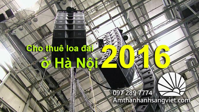 Cho thuê loa đài ở Hà Nội 2016