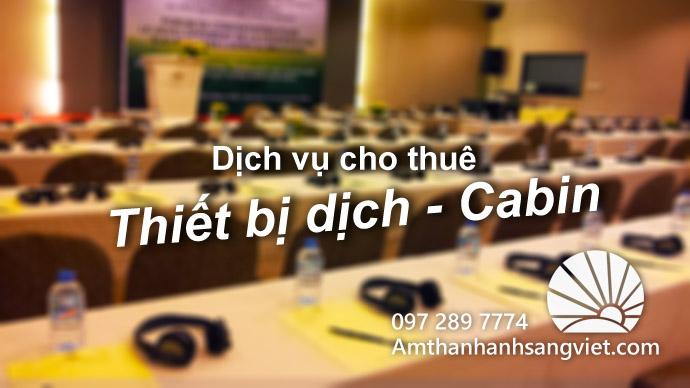 Cho thuê thiết bị dịch - Cabin giá rẻ tại Hà Nội