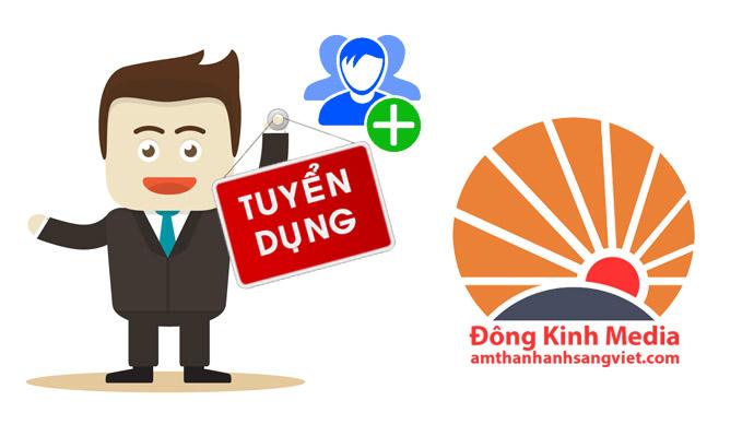 Đông Kinh Media tuyển dụng