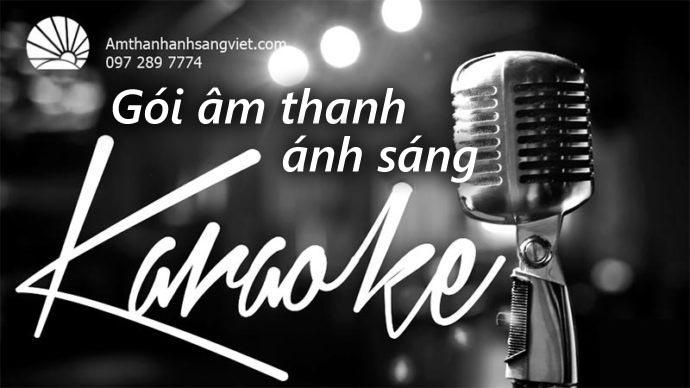 Gói thiết bị âm thanh, ánh sáng Karaoke