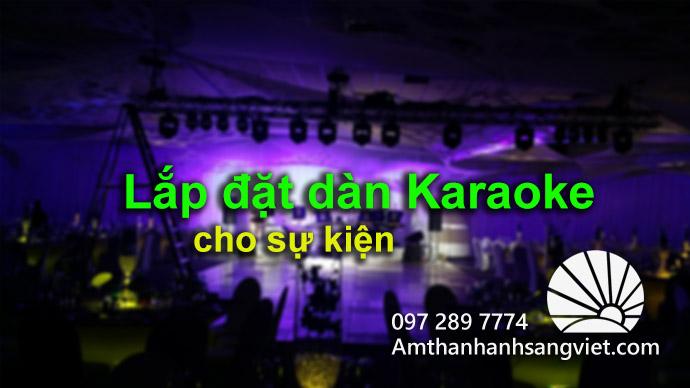 Lắp đặt giàn Karaoke cho sự kiện