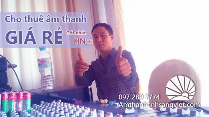 Cho thuê âm thanh giá rẻ - tốt nhất HN